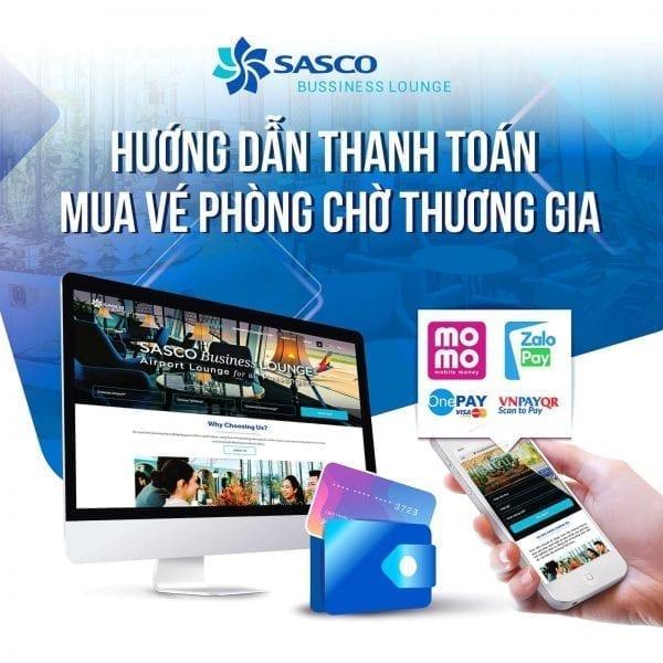 Thanh toán an toàn và cách mua vé phòng chờ thương gia SASCO Business Lounge